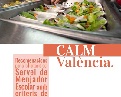 Recomanacions per a la licitació dels menjadors de les escoles municipals de València (CALM)