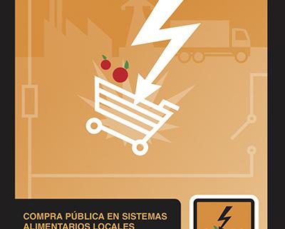 Corto Circuito: compra pública en sistemas alimentarios locales
