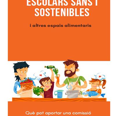 Tríptic menjadors escolars sans i sostenibles