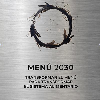 Guia Menú 2030. Transformar el Menú para transformar el sistema alimentario
