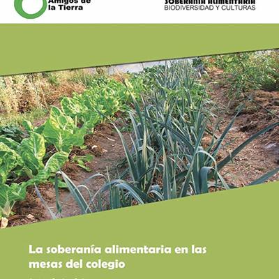 Informe La Soberanía Alimentaria en las mesas del cole